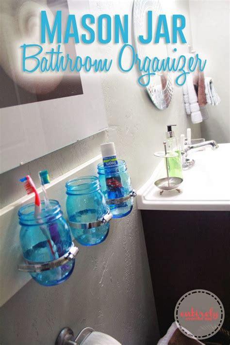 diy jar bathroom organizer tutorial jar bathroom organizers and jars on