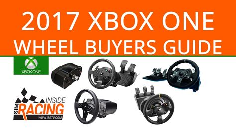 xbox one steering wheel buyers guide which one to get