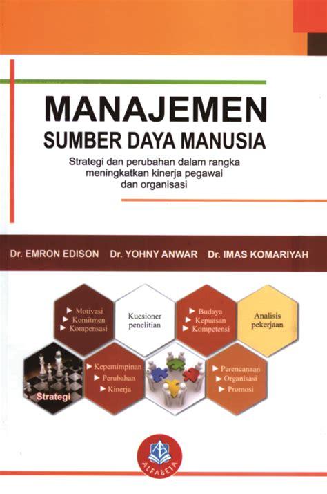 Manajemen Sdm Dalam Organisasi Publik Dan Bisnis Dr H Suwatno buku ekonomi manajemen bisnis manajemen hal 5 angkasa