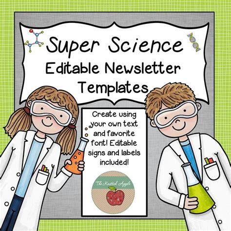 Editable Science Newsletter Templates Signs And Labels The Knitted Apple Tpt Store Science Newsletter Template