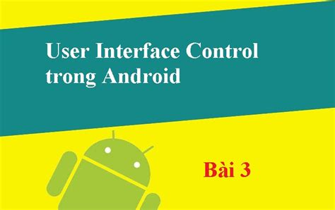 zoom trong layout b 224 i 3 user interface control trong android lập tr 236 nh