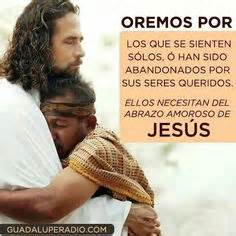 imagenes de jesus dando un abrazo 1000 images about pesame on pinterest dios frases and tes