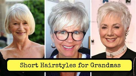 pictures of short hairstyles for grandmas short hairstyles for grandmas 2018 haircuts for women