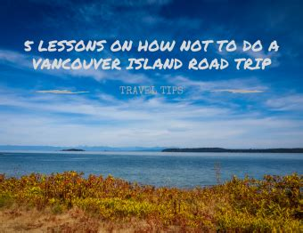 boat driving lessons vancouver 5 reasons to travel the inside passage by ferry