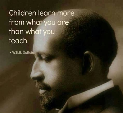 web dubois quotes always model kindness w e b dubois education