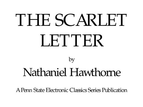Scarlet Letter Introduction Quotes Scarlet Letter Nathaniel Hawthorne Quotes Quotesgram