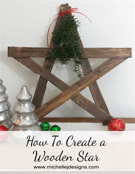 how to create a wooden star michelle james designs