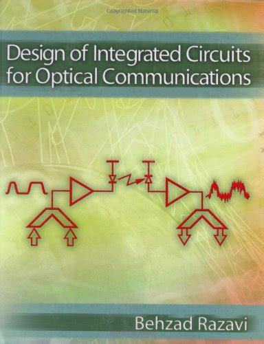 integrated cmos circuits for optical communications behzad razavi design of integrated circuits for optical communications monuxywhyjank