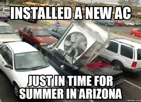 arizona heat meme meme page 144 pirate4x4 4x4 and road forum