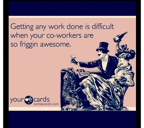 quotes for coworkers best co worker quotes quotesgram