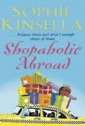 shopaholic abroad shopaholic book 0552778338 shopaholic abroad shopaholic 2 by sophie kinsella