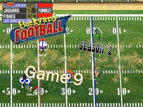 backyard sluts 9 backyard football 1999 pc season 2 game 9 catch it and drop gogo papa