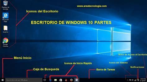 imagenes de windows 10 y sus partes partes del escritorio de windows 10 xp y me