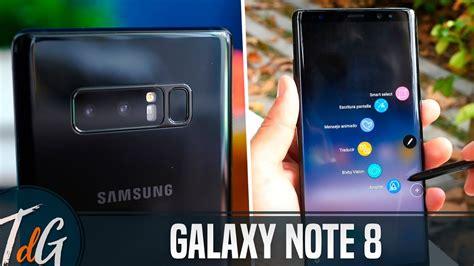 R Samsung Galaxy Note 8 Samsung Galaxy Note 8 Review En Espa 241 Ol
