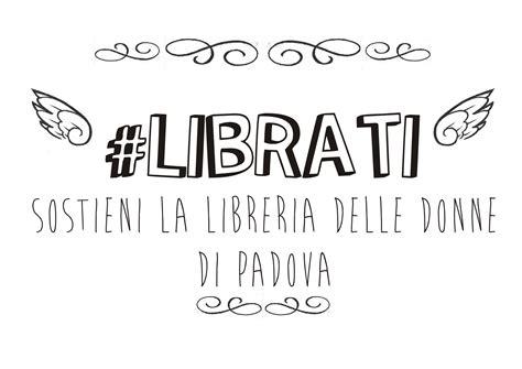 libreria delle donne di l 236 brati sostieni la libreria delle donne di