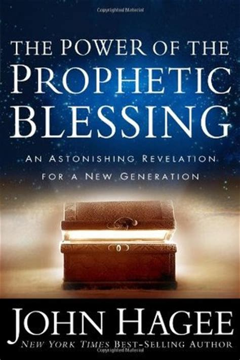 i see a new prophetic generation books power of the prophetic blessing the an astonishing
