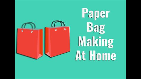 How To Make Paper Bags At Home - how to make paper bag at home step by step tutorial