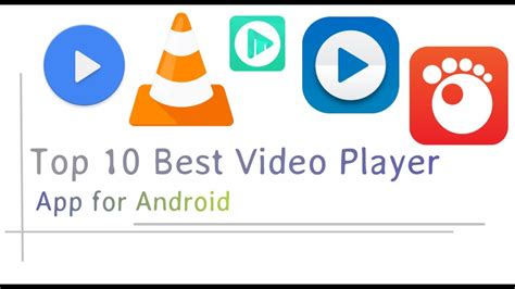 best player app for android top 10 best player app for android smartphone