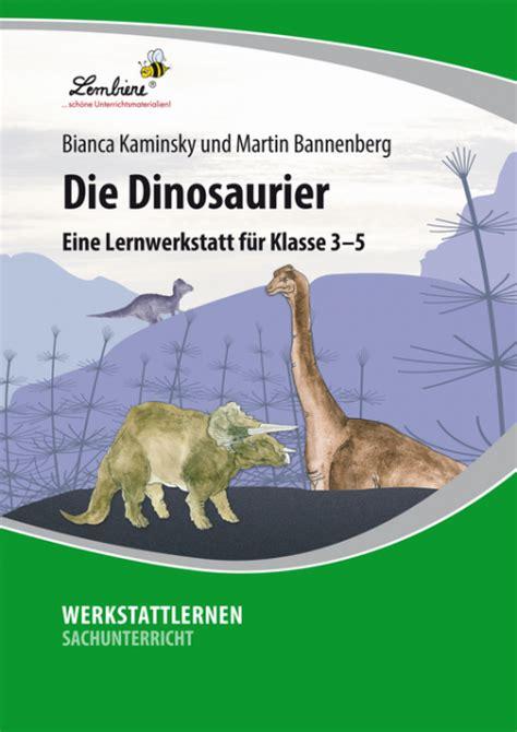 wann lebten die dinosaurier die dinosaurier lernbiene verlag