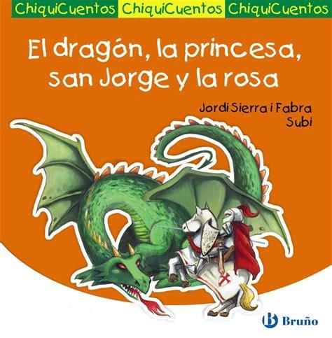 libro el dragn la princesa dragon de san jordi top dragon de san jordi stunning de sant jordi tiene un imperdible para