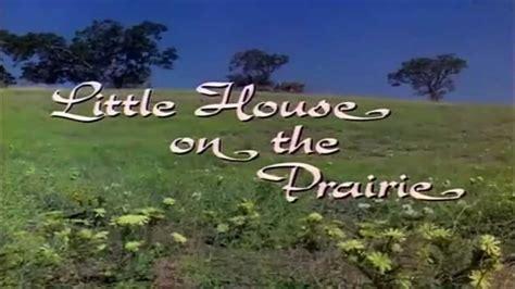 little house on the prairie youtube little house on the prairie intro voice over youtube