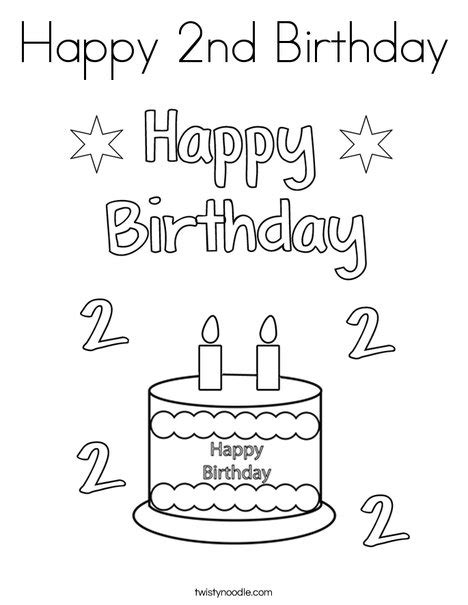 Second Birthday Coloring Pages | happy 2nd birthday coloring page twisty noodle