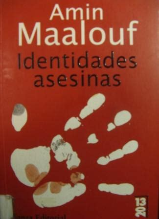 libro les identites meurtrieres ldp amin maalouf les identit 233 s meurtri 232 res identidades asesinas lachansondelacigale