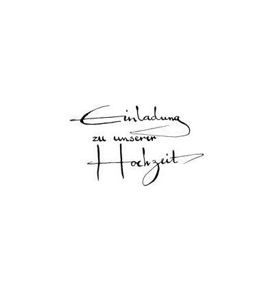 Einladung Zu Unserer Hochzeit by Einladung Zu Unsere Hochzeit Kalligraphie Stempel 7408l