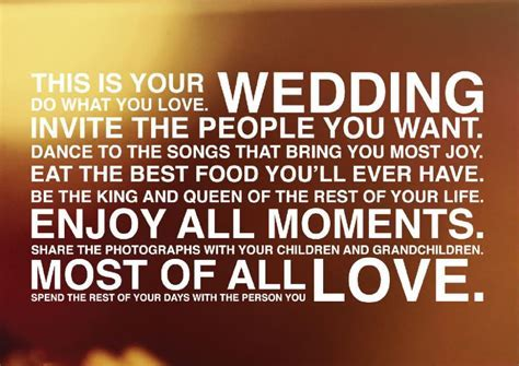 """""""This is your wedding. Do what you love. Invite the people"""