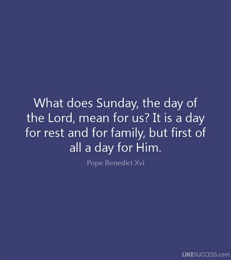 what does sunday the day of the lord m by pope benedict