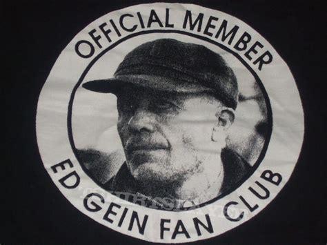 the killers fan club ed gein quot fan club quot 2000s serial killer shirt