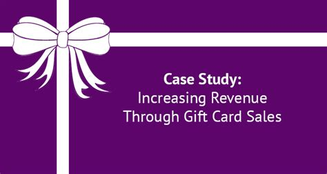 case study increasing revenue through gift card sales