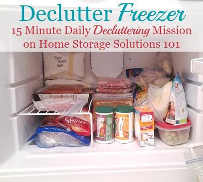 home storage solutions 101 how to declutter your freezer 15 minute mission