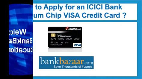 make payment of icici credit card how to apply for an icici bank platinum chip visa credit