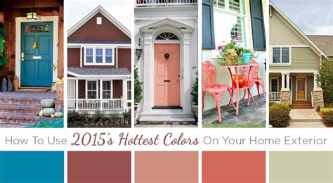color trends how to use 2015 colors on your home exterior