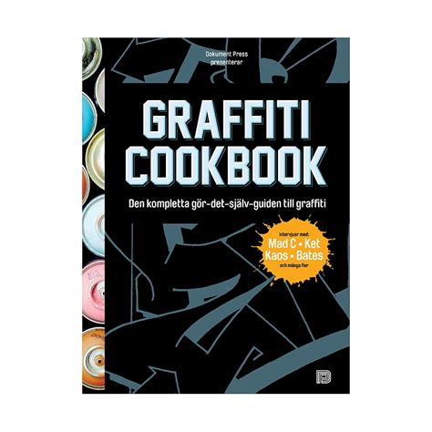 graffiti cookbook a graffiti cookbook highlights