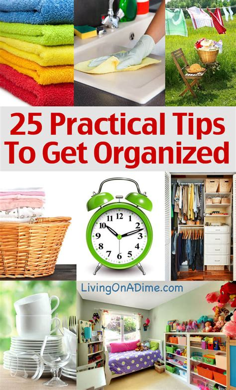 Practical Tips On How To Start by 25 Practical Tips To Help You Get Organized Living On A Dime