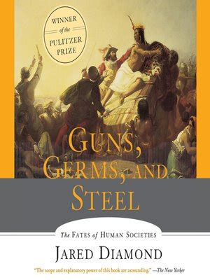 guns germs and steel 0393061310 guns germs and steel by jared diamond 183 overdrive rakuten overdrive ebooks audiobooks and