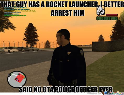 Internet Police Meme - gta logic by one down meme center