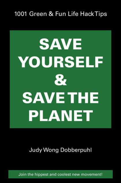 Yourself The Planet by Save Yourself Save The Planet 1001 Green