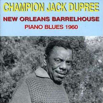 Missouri Records After 1960 Chion Dupree Piano Blues New Orleans Barrelhouse 1960 Cd 2001 Magpie