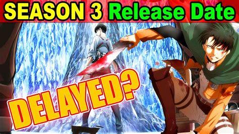 free watch anime attack on titan season 3 attack on titan season 3 delayed season 3 release date