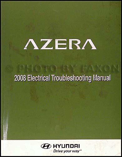 2006 hyundai azera electrical troubleshooting manual original 2008 hyundai azera electrical troubleshooting manual original