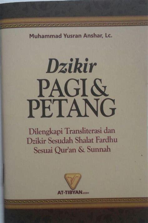 Buku Saku Dzikir Pagi Petang Dan Sesudah Shalat Fardhu 2 Warna buku saku dzikir pagi petang dan shalat fardhu transliterasi