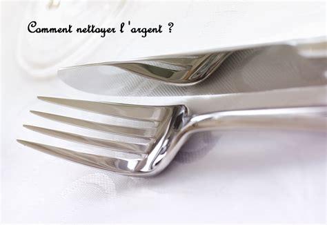 Produit Pour Nettoyer L Argenterie by Comment Nettoyer L Argent