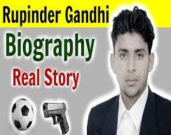 Biography Rupinder Gandhi | rupinder gandhi biography history shot dead in khanna