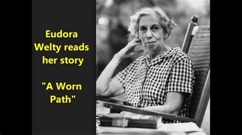 A Worn Path Story quot a worn path quot eudora welty reads story