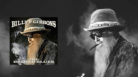 billy f gibbons the big bad blues discogs zz top s billy gibbons releases new track details of new