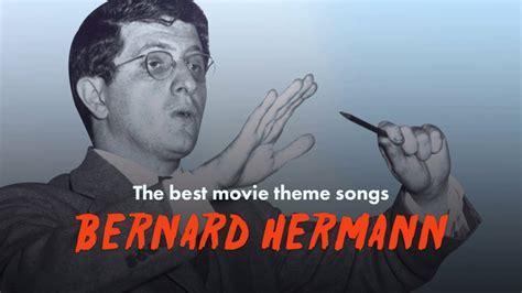movie theme music youtube the best bernard herrmann movie theme songs psycho