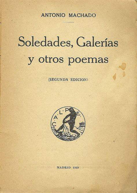 libro soledades galerias otros poemas maties ponsa alcalde de monistrol de calders me regala quot soledades galer 237 as y otros poemas